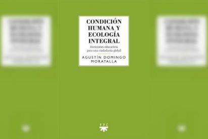 'Condición humana y ecología integral'