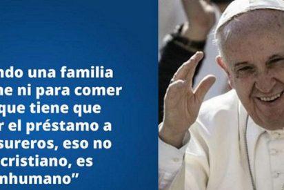 """Francisco condena la usura, """"plaga que humilla y mata"""""""