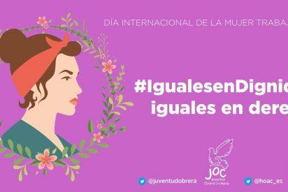 """HOAC Y JOC se suman al paro laboral del 8-M """"para visibilizar las discriminaciones que sufren las mujeres trabajadoras"""""""