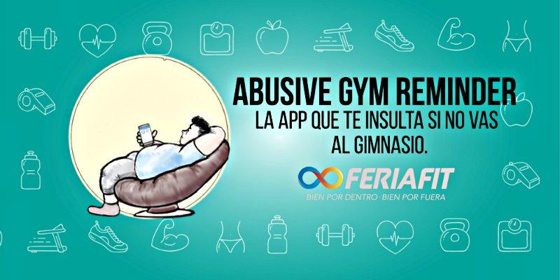 'Abusive Gym Reminder': Inventan una app que te insulta si no vas al gimnasio