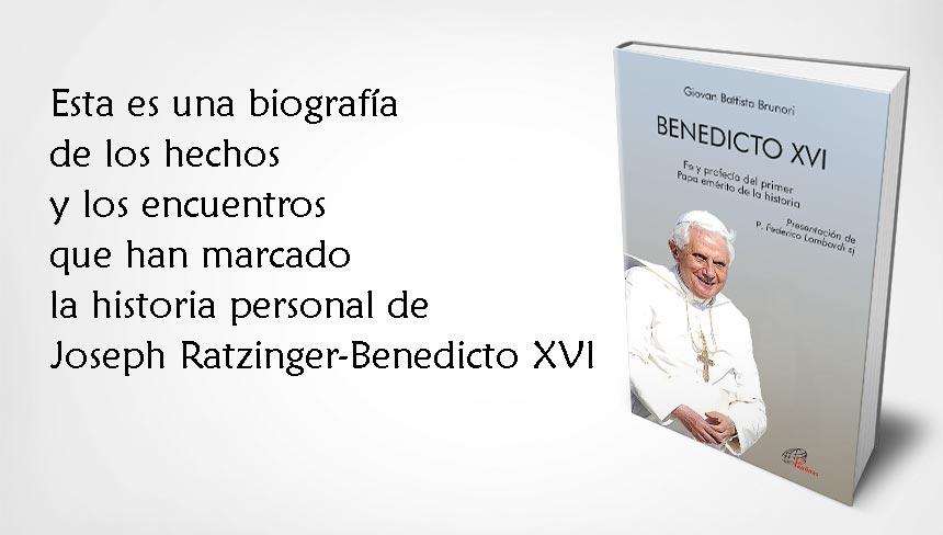 Benedicto XVI: Fe y profecía del primer Papa emérito de la historia