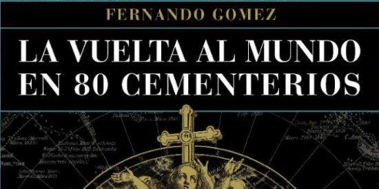 Cementerios, tumbas, ¿por qué son un lugar turístico menos en España?