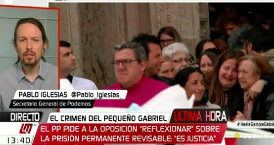 """El mezquino argumento de Pablo Iglesias para justificarse: """"La prisión permanente no hubiese evitado la muerte de Gabriel"""""""