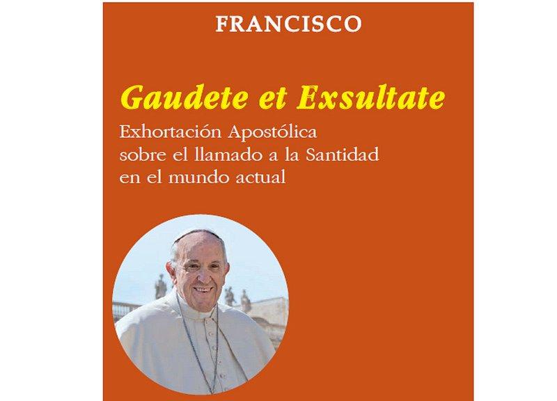Lea aquí o descargue la exhortación apostólica 'Gaudete et exsultate'