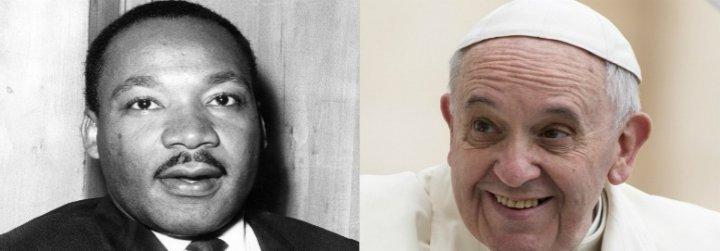 """""""Francisco y Martin Luther King han dirigido la atención universal a una nueva visión del mundo"""""""