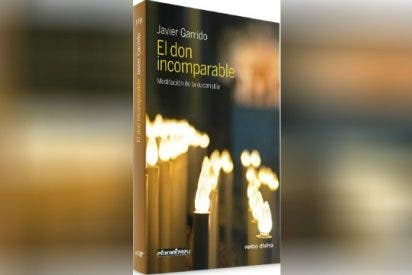 'El don incomparable. Meditación de la eucaristía'