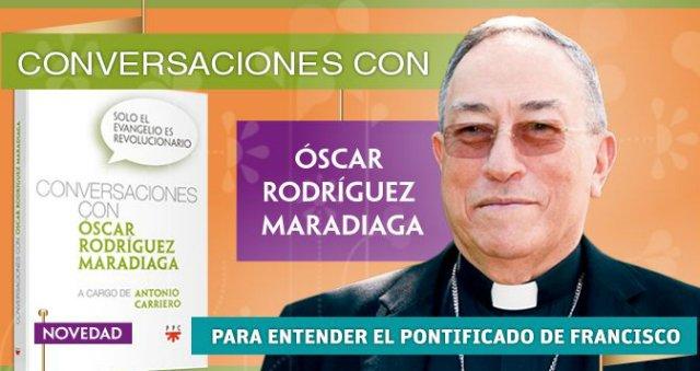 """Cardenal Maradiaga: """"Solo el Evangelio es revolucionario"""""""