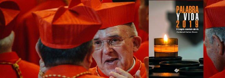 """El cardenal Carlos Osoro será el comentarista del """"Palabra y Vida 2019"""""""