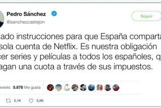 Pedro Sánchez compartirá la cuenta de Netflix de La Moncloa con todos los españoles