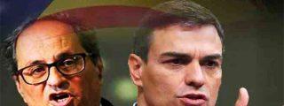 Pedro Sánchez 'El Incompetente' entrega al fanático Torra las herramientas para destruir España