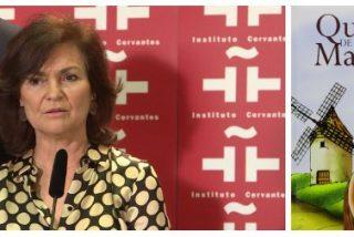 La última estupidez de la 'bocachancla' Carmen Calvo: hacer paritario El Quijote de la Mancha