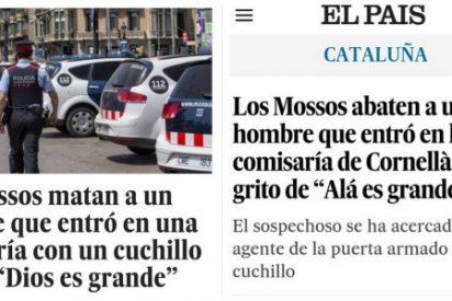 El País intenta ocultar al Islam en el atentado de Cornellá y el tiro le sale por la culata en Twitter