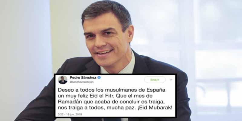 Pedro Sánchez, que felicitó el Ramadán a los musulmanes, se 'olvida' de felicitar la Virgen de Agosto a los cristianos