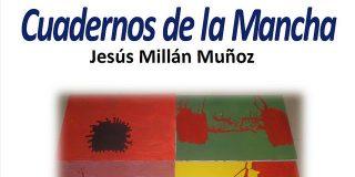 Cuadernos de la Mancha, de Jesús Millán Muñoz