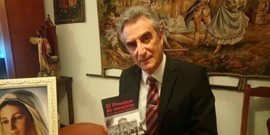 "Laureano Benítez Grande-Caballero: ""El Himalaya de mentiras de la memoria histórica"""