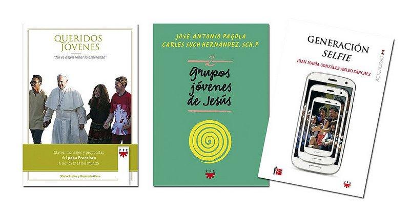 Tres libros para reflexionar sobre jóvenes e Iglesia