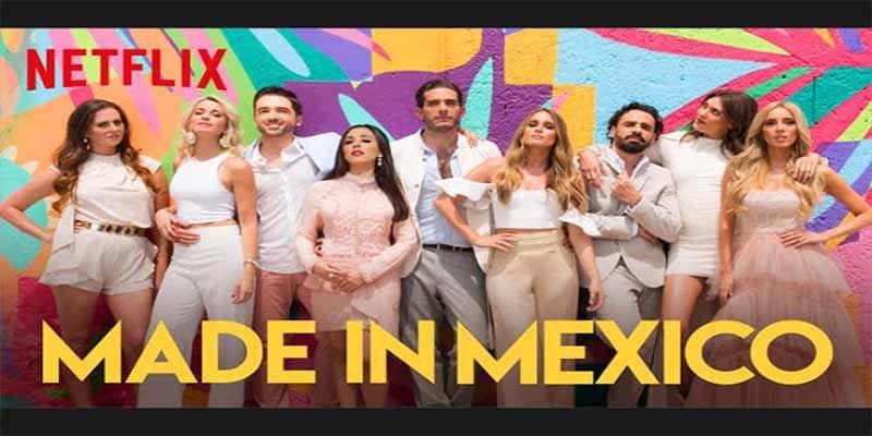 Netflix: las 5 razones que hacen de 'Made in México' una de las series más polémicas