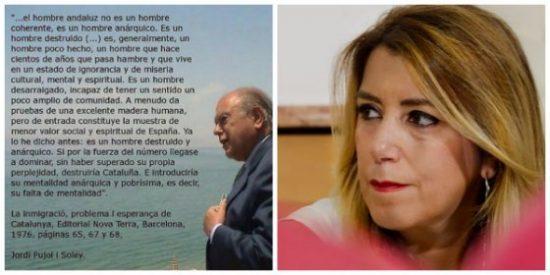 """""""El andaluz es un ignorante y vive en la miseria cultural"""", los insultos catanazis que la amnésica Susana Díaz olvida"""