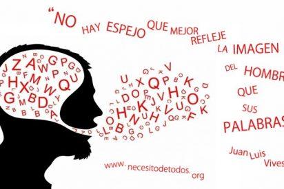 ¡Al cementerio los idiomas, que son el principio de la separación!