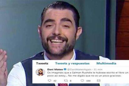 El cobarde Dani Mateo borra a toda prisa un tuit en el que culpa a los guionistas de sus insultos a España