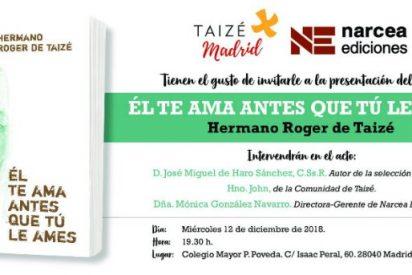 Taizé Madrid y Narcea Ediciones presentan 'Él te ama antes que tú le ames'