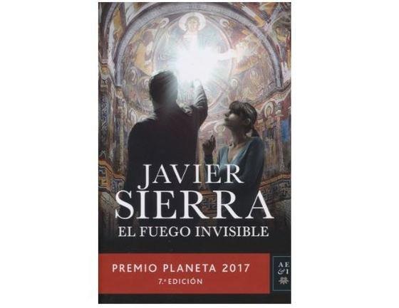 El fuego invisible de Javier Sierra -