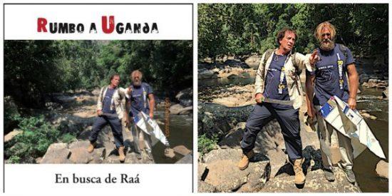 """Rumbo a Uganda, en busca de Raá"""