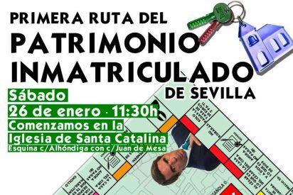 Una ruta recorre los bienes inmatriculados por la Iglesia en Sevilla