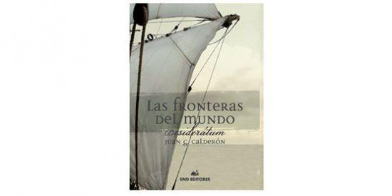 'Las Fronteras del Mundo' De Juan G. Calderón