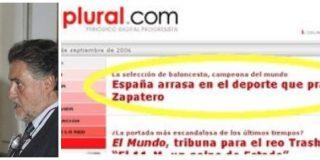 """Pepu Hernández y ese maravilloso titular de El Plural de 2006: """"España arrasa en el deporte que practica Zapatero"""""""