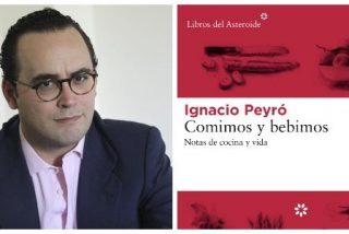 """Ignacio Peyró: """"Comer en barra es el 'fast food' español, un invento fabuloso y un placer sin ceremonias"""""""
