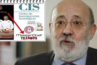 El CIS de 'Masterchef' Tezanos: Nos siguen tomando el pelo con el dinero de nuestros impuestos