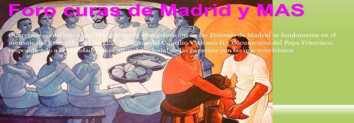 """El Foro """"Curas de Madrid y Más"""" clama contra la Iglesia autoritaria, infantilizadora y discriminatoria"""