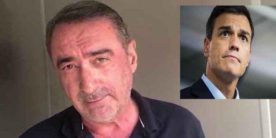 """Carlos Herrera: """"Pedro Sánchez, si se lo propone, arruina España; menudo es él"""""""