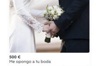 """El anuncio que está revolucionando Wallapop: """"Me opongo a tu boda"""" (por 500 euros)"""