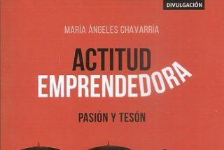 'Actitud emprendedora', de María Ángeles Chavarría