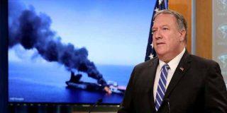 Mike Pompeo acusa a Irán de los ataques con bomba lapa contra dos petroleros en el golfo de Omán