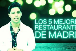 ¿No tienes plan para este fin de semana? Aquí tienes los 5 mejores restaurantes de Madrid