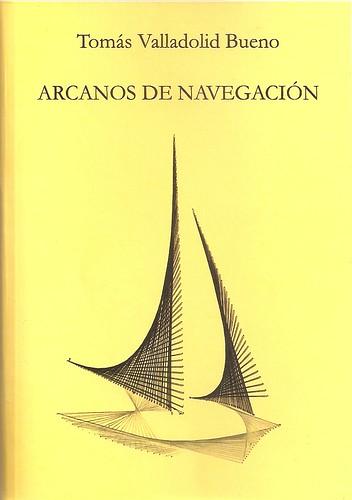 'Arcanos de navegación', de Tomás Valladolid Bueno