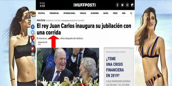 El digital del Grupo PRISA titula que el rey Juan Carlos inaugura su jubilación con una 'corrida'