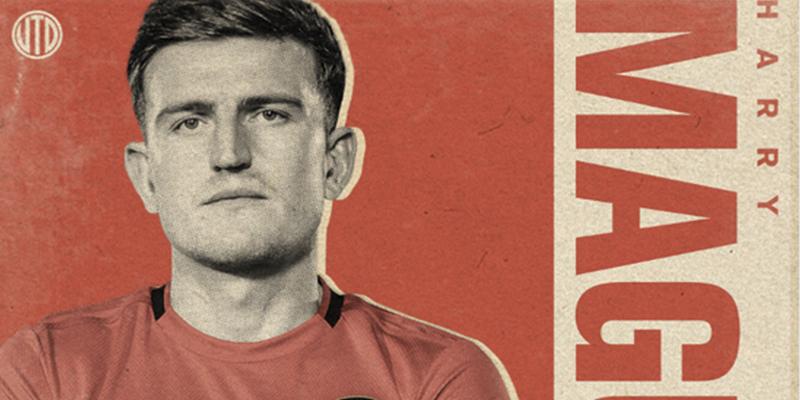 El Manchester United ficha al defensor más caro de la historia, el inglés Harry Maguire por 97 millones de dólares