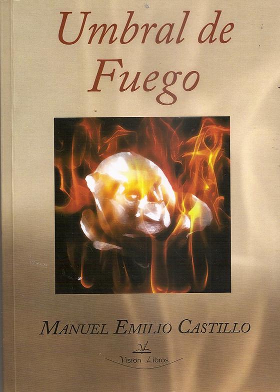 'Umbral de Fuego', de Manuel Emilio Castillo