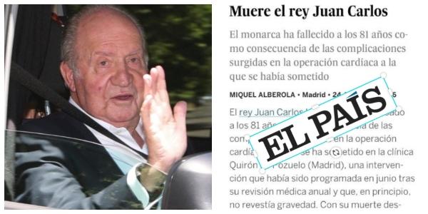 La tropelía de 'El País' con el rey Juan Carlos: los muertos que 'matan' los medios gozan de buena salud