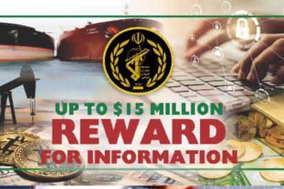 El Departamento de Estado americano ofrece un premio de hasta 15 millones de dólares por información para desmantelar los mecanismos financieros del ejército de Irán
