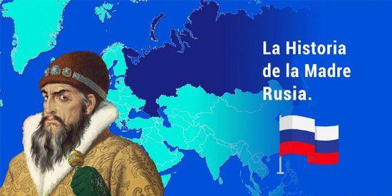 La Historia de la Madre Rusia y su madrastra la URSS en 12 minutos