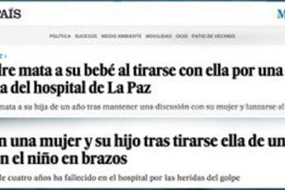 En el diario 'El País' ser hombre es muy malo: los padres 'matan' a sus hijos y las madres 'mueren' con ellos