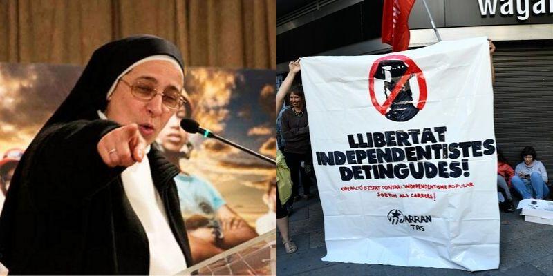 """La monja diabólica aparece defendiendo a los violentos separatistas y se lleva una buena leche: """"¡Cizañera... cínica!"""""""