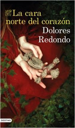 'La cara norte del corazón' de Dolores Redondo