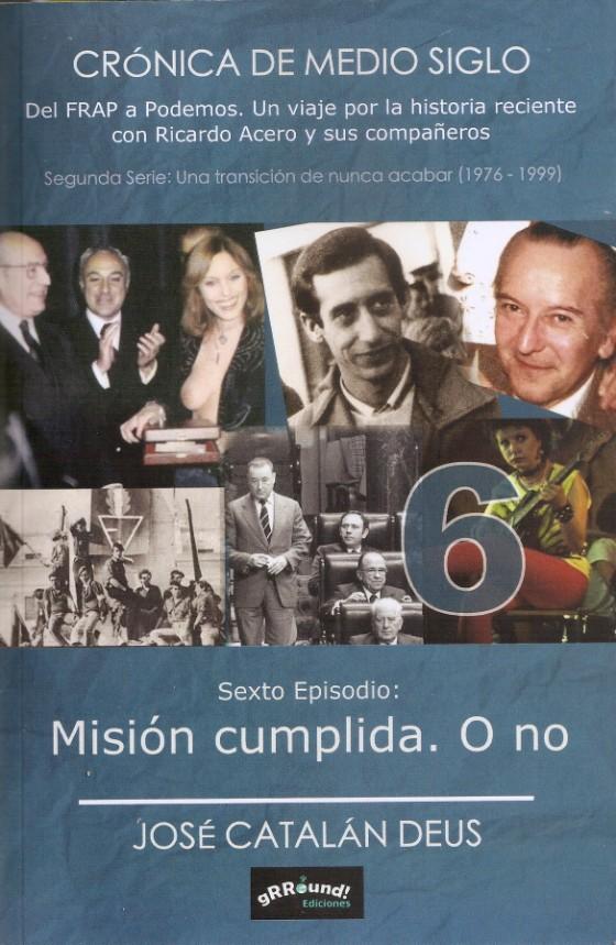 """""""Misión cumplida. O no"""", de José Catalán Deus"""