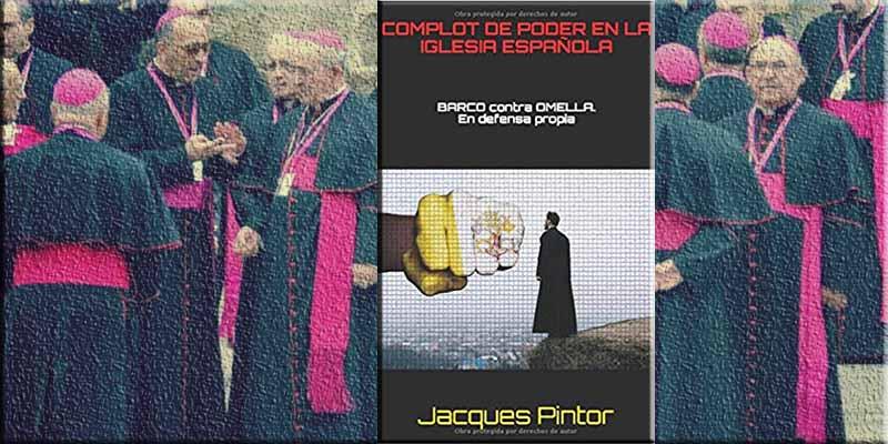 Complot en la Iglesia española: la Trama que hundió al arzobispo Monseñor Manuel Ureña de Zaragoza